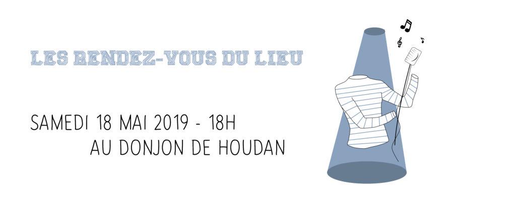 Le Rendez-Vous du Lieu à Houdan @ Le Donjon